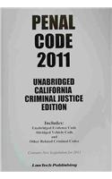 2011 Penal Code - Unabridged California Ed