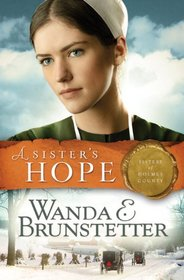 A Sister's Hope (SISTERS OF HOLMES COUNTY)