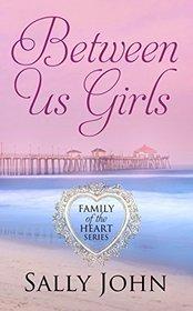 Between Us Girls (Thorndike Press Large Print Christian Fiction)