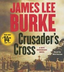 Crusader's Cross: A Dave Robicheaux Novel (Dave Robicheaux Mysteries)