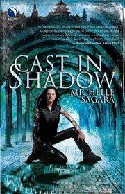 Cast In Shadow (Chronicles of Elantra, Bk 1)