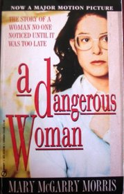 A Dangerous Woman : Tie-In Edition