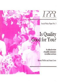 Is Quality Good for You? (Social Policy)