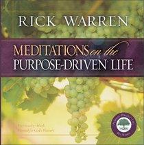 Meditations on the Purpose-Driven� Life