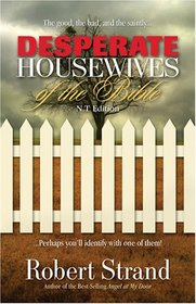 Desperate Housewives of the Bible N.T. Edition