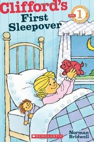 Clifford's First Sleepover (Scholastic Reader Level 1)