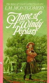 Anne of Windy Poplars (Anne of Green Gables, Bk 4)
