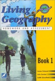 Living Geography, Book One: Teacher's Homework & Assessment Book (Nelson living geography) (Bk. 1)