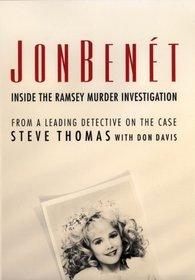 JonBenet : Inside the Murder Investigation