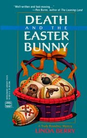 Death and the Easter Bunny (Trudy Roundtree, Bk 1)
