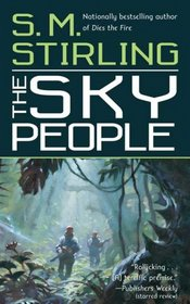 The Sky People (Lords of Creation, Bk 1)