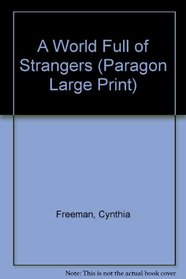 A World Full of Strangers (Paragon Large Print)