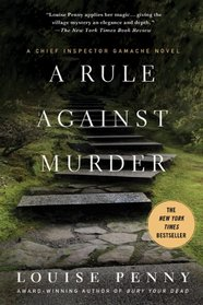 A Rule Against Murder (Chief Inspector Gamache, Bk 4)