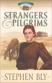 Strangers  Pilgrims (Homestead Series, Book 1)
