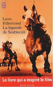 La legende de Seabiscuit.