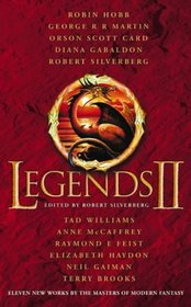 Legends II: Eleven New Works by the Masters of Modern Fantasy