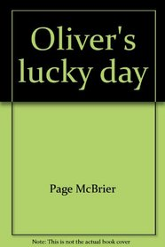 Oliver's Lucky Day (Oliver)