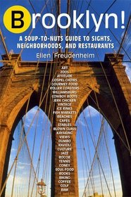 Brooklyn : The Ultimate Guide to New York's Most Happening Borough (2nd Edition) (Brooklyn)
