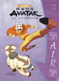 Avatar the Last Airbender: The Lost Scrolls: Air (Avatar - the Lost Scrolls)
