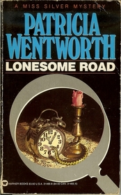 Lonesome Road (Miss Silver, Bk 3)