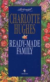 Ready-Made Family (Loveswept, No 764)