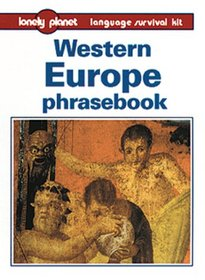 Lonely Planet Western Europe Phrasebook (Lonely Planet Europe Phrasebook)