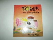 Towser and Towser's Party