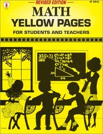 Math Yellow Pages: For Students and Teachers (Ip (Nashville, Tenn.), 89-0.)