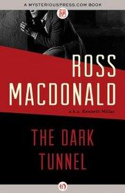 The Dark Tunnel