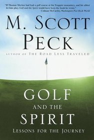Golf and the Spirit : Lessons for the Journey