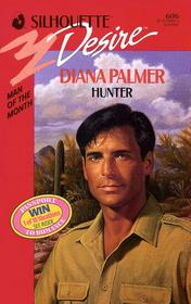 Hunter (Silhouette Desire, No 606)