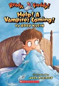 Help! A Vampire's Coming! (Ready, Freddy!, Bk 6)