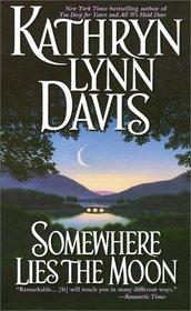 Somewhere Lies the Moon