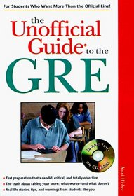 Arco the Unofficial Guide to the Gre 1999 (The Unofficial Guide Test Prep Series)