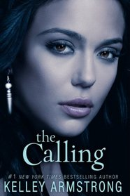 The Calling (Darkness Rising, Bk 2)