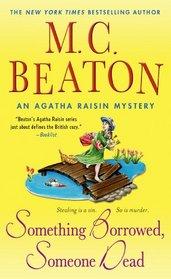 Something Borrowed, Someone Dead (Agatha Raisin, Bk 24)