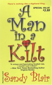A Man in a Kilt (Castle Blackstone, Bk 1)