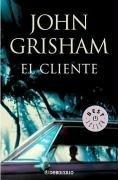 El Cliente/ The Client (Spanish Edition)