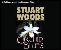 Orchid Blues (Holly Barker, Bk 2) (Audio CD) (Unabridged)