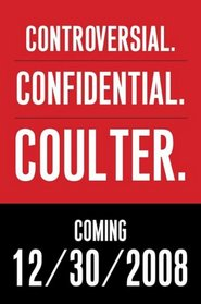 The New Ann Coulter (Random House Large Print (Cloth/Paper))
