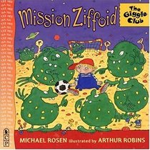 Mission Ziffoid  (Giggle Club)
