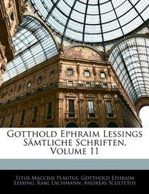 Gotthold Ephraim Lessings S�mtliche Schriften, Volume 11 (German Edition)