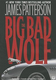 The Big Bad Wolf: Library Edition (Alex Cross)