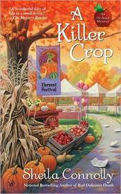 A Killer Crop (Orchard Mystery, Bk 4)