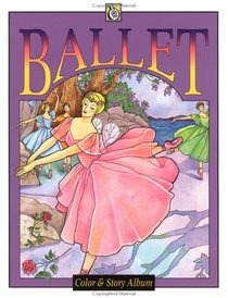 Ballet (Troubador Color and Story Albu)