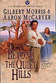 Beyond the Quiet Hills (Spirit of Appalachia, 2)