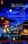 Die zweite Foundation- Trilogie 1. Der Aufstieg der Foundation.