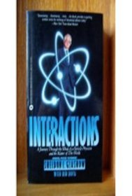 Interactions : A Journey Through the Mind of A Particle Physicistand the Matter of This World