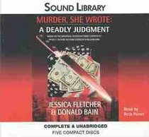Murder, She Wrote: A Deadly Judgment (Book #6)
