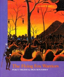 Flying Fox Warriors (Stories of the Dreamtime Tales of the Aboriginal People)